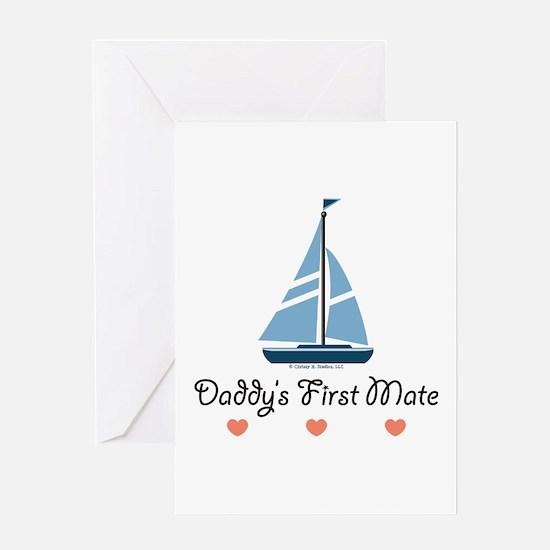 Daddy's 1st Mate Sailing Sailboat Greeting Card