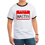 Hello I'm Wasted Ringer T
