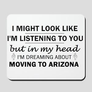 Moving to Arizona Mousepad