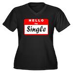 Hello I'm Single Women's Plus Size V-Neck Dark T-S
