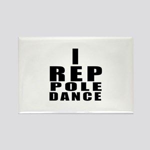 I Rep Pole Dance Dance Rectangle Magnet