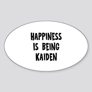 Happiness is being Kaiden Oval Sticker