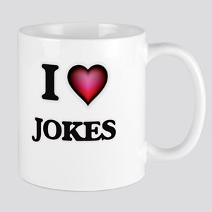 I Love Jokes Mugs