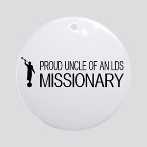 LDS: Proud Missionary Uncle (White) Round Ornament
