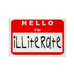 Hello I'm Illiterate Rectangle Magnet (10 pack)