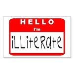Hello I'm Illiterate Rectangle Sticker