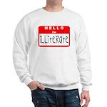 Hello I'm Illiterate Sweatshirt