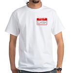 Hello I'm Illiterate White T-Shirt