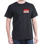 Hello I'm Illiterate Dark T-Shirt