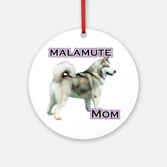 Malamute Mom4 Ornament (Round)