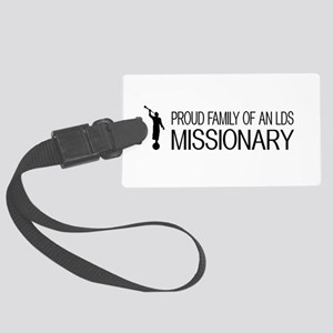 LDS: Proud Missionary Family (Wh Large Luggage Tag