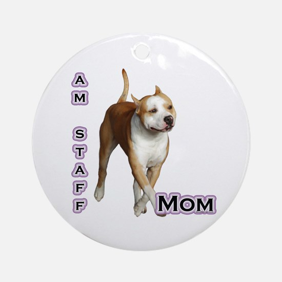 Staffy Mom4 Ornament (Round)