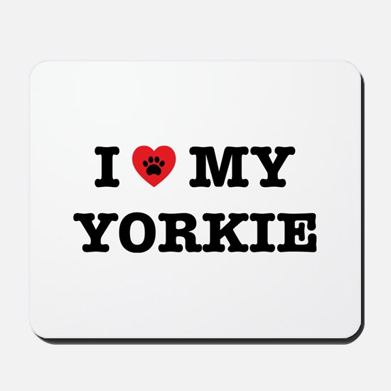 I Heart My Yorkie Mousepad