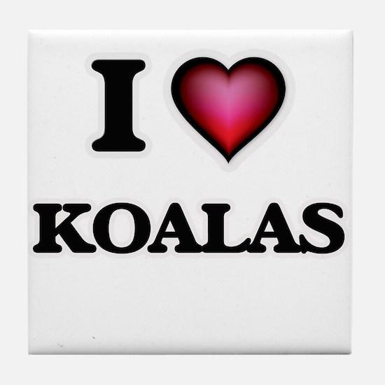 I Love Koalas Tile Coaster