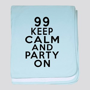 99 Keep Clam And Party On baby blanket