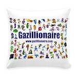 Gazillionaire Everyday Pillow