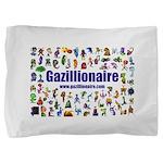 Gazillionaire Pillow Sham