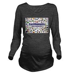 Gazillionaire Long Sleeve Maternity T-Shirt