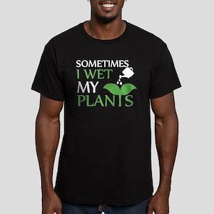 Sometimes I Wet My Plants Gardening Shirt T-Shirt
