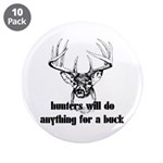 Hunters Will Do Anything For A Buck 3.5