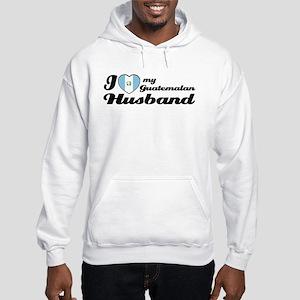 I love my Guatemalan Husband Hooded Sweatshirt