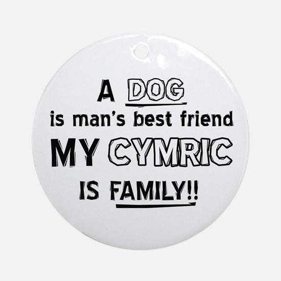 Cymric Cat Is My Family Round Ornament