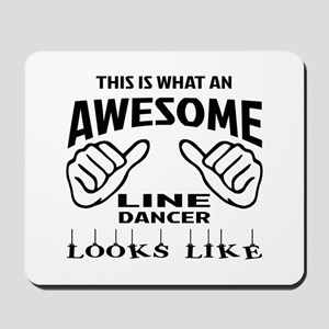 This is what an awesome Line dancer look Mousepad