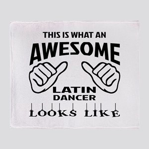 This is what an awesome Latin dancer Throw Blanket