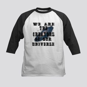 WE ARE THE CREATORS OF OUR UNIVERS Baseball Jersey