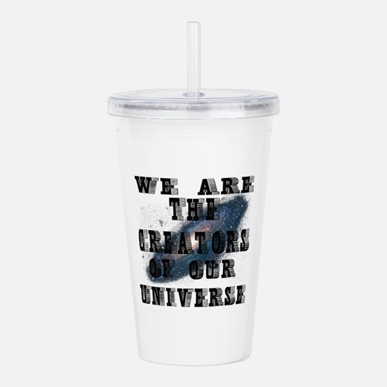 WE ARE THE CREATORS OF Acrylic Double-wall Tumbler