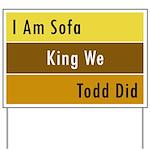 Sofa King Yard Sign