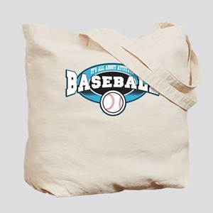 All About Attitude Baseball Tote Bag