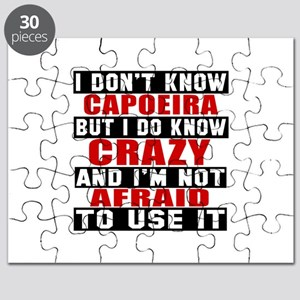 Capoeira I'm Not Afraid To Use It Puzzle