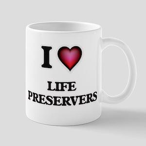I Love Life Preservers Mugs