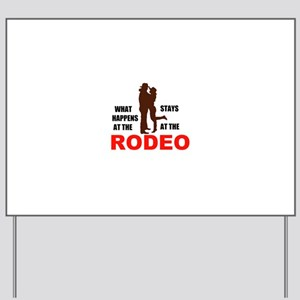 RODEO Yard Sign