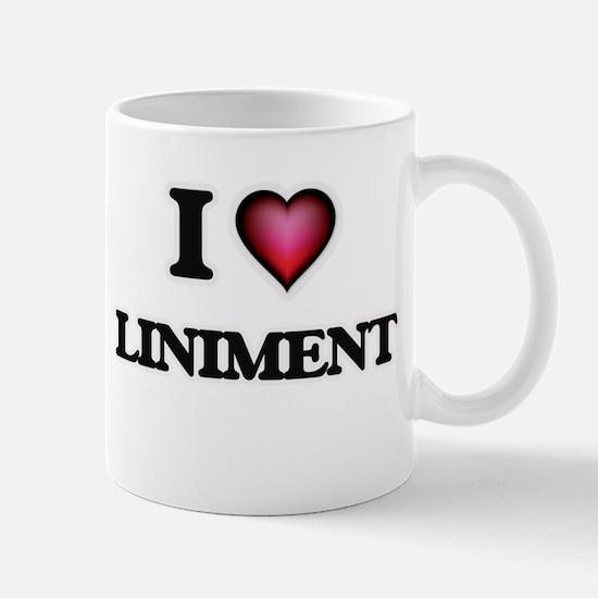I Love Liniment Mugs