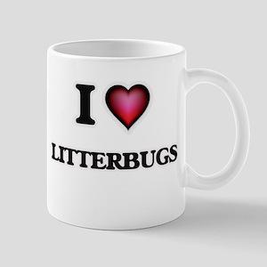 I Love Litterbugs Mugs