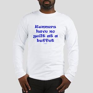 No guilt at buffet BLUE Long Sleeve T-Shirt