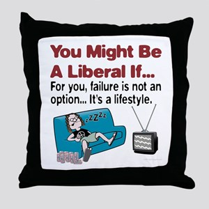 Liberal failure Throw Pillow