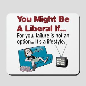 Liberal failure Mousepad