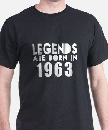 Legends Are Born In 1963 T-Shirt
