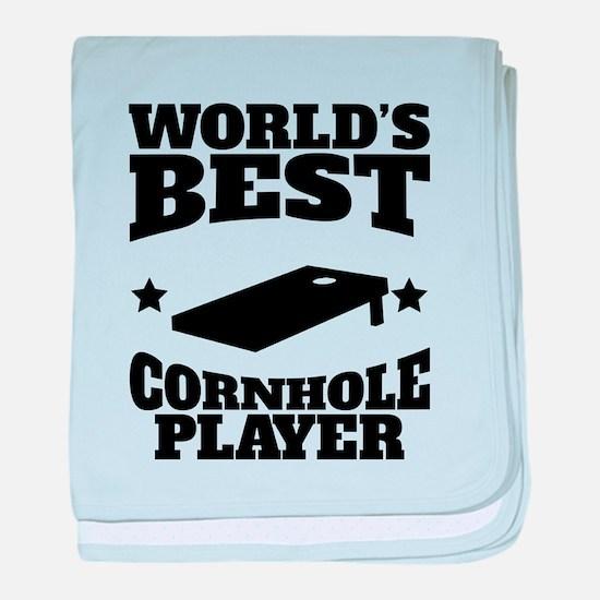 Worlds Best Cornhole Player baby blanket