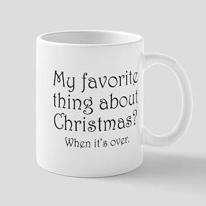 When It's Over Mug