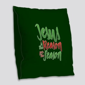 Jesus is the Reason Burlap Throw Pillow
