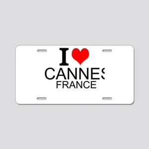 I Love Cannes, France Aluminum License Plate