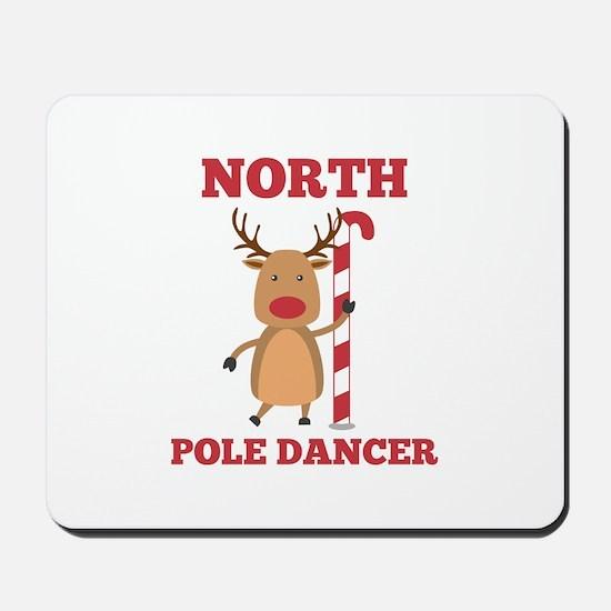 North Pole Dancer Mousepad