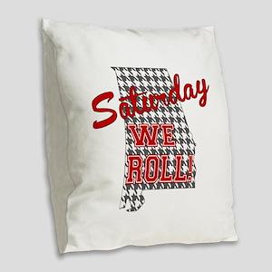 Saturday We Roll Burlap Throw Pillow