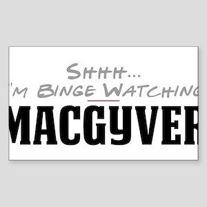 Shhh... I'm Binge Watching MacGyver Rectangle Stic