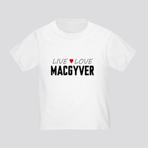 Live Love MacGyver Infant/Toddler T-Shirt
