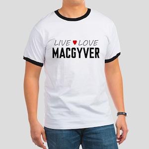 Live Love MacGyver Ringer T-Shirt